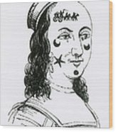 Ornamental Patches On Face, 17th Century Wood Print
