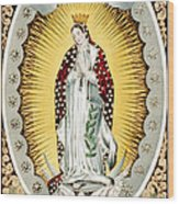 Our Lady Of Guadalupe, Originally Wood Print