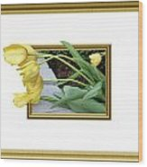 Out Of Frame Yellow Tulips Wood Print
