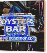 Oyster Bar Sign Wood Print