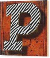 P Wood Print by Mauro Celotti