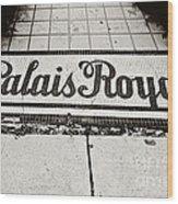 Palais Royal Wood Print