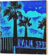 Palm Springs Gateway Two Wood Print