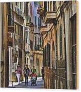 Palma Mallorca Street Scene Wood Print