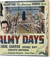 Palmy Days, Eddie Cantor, Charlotte Wood Print by Everett