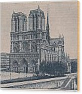 Paris - Notre Dame Wood Print