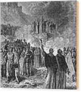 Paris: Burning Of Heretics Wood Print
