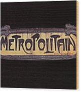 Parisienne Metro Sign Wood Print by Rod Jones