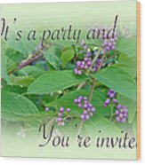 Party Invitation - General - American Beautyberry Shrub Wood Print by Mother Nature