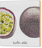 Passiflora Edulis Fruit Wood Print