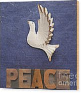 Peace Word With Dove Wood Print