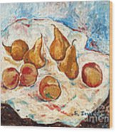 Peaches And Pears Wood Print