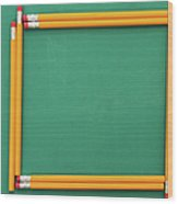Pencils Framing An Area Of Chalkboard Wood Print