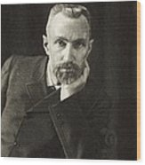 Pierre Curie, French Physicist Wood Print