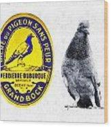 Pigeon Grand Bock Wood Print
