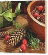 Pine Cones And Christmas Balls  Wood Print by Sandra Cunningham