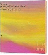 Pink Sky Flight Haiku Wood Print by ME Kozdron