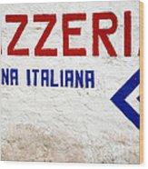 Pizzeria Advertising Sign Wood Print