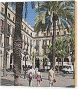 Placa Reial Barcelona Spain Wood Print