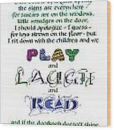 Play Laugh Read Wood Print by Judy Dodds