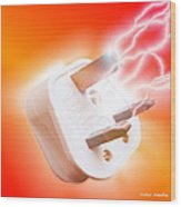 Plug With Electric Current Wood Print