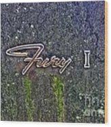 Plymouth Fury Logo Wood Print