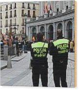 Policia Madrid Wood Print