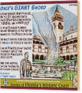 Ponce's Giant Sword Wood Print