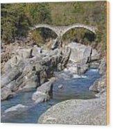 Ponte Dei Salti - Lavertezzo Wood Print