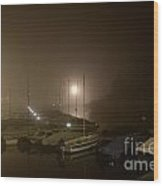 Port At Night In The Fog Wood Print