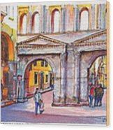 Porta Borsari Verona  First Century Ad Roman Gate Wood Print