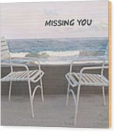 Poster Missing You Wood Print