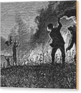Prairie Fire, 1874 Wood Print