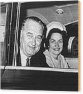 President Lyndon B. Johnson And First Wood Print