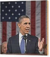 President Obama Delivers His State Wood Print by Everett
