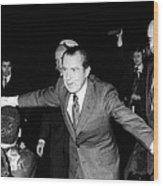 President Richard Nixon Extends Himself Wood Print