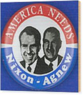 Presidential Campaign:1972 Wood Print