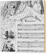 Presidents Hymn, 1863 Wood Print