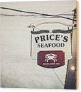 Price's Seafood Wood Print