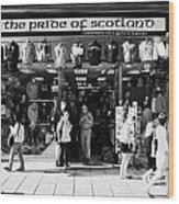 Pride Of Scotland Scottish Gifts Shop Princes Street Edinburgh Scotland Uk United Kingdom Wood Print by Joe Fox