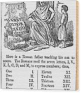 Primer: Roman Numerals Wood Print