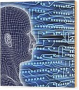 Printed Circuit Board And Wireframe Head Wood Print by Pasieka
