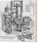 Printing Press, 1639 Wood Print