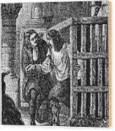 Prison: Cage, 17th Century Wood Print
