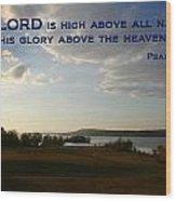 Psalm 113 4 Wood Print
