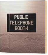 Public Phone Booth Wood Print