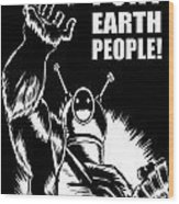 Puny Earth People Wood Print