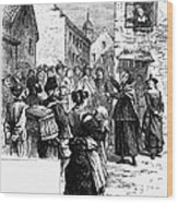 Quaker Preaching, 1657 Wood Print by Granger