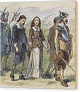 Quakers: Mary Dyer, 1659 Wood Print by Granger