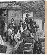 Railroad: Dining Car, 1880 Wood Print by Granger